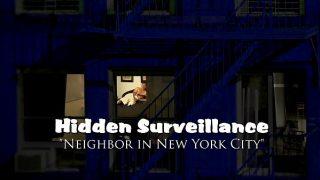PREVIEW – Hidden Surveillance Spy New York City Neighbor – PREVIEW